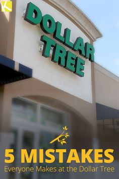 5 Mistakes You're Probably Making at the Dollar Tree