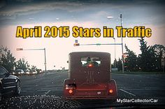 MSCC April 2015  Stars in Traffic-24 old rides in today's traffic-here's the link: http://www.mystarcollectorcar.com/3-the-stars/stars-in-traffic/2646-april-2015-mscc-stars-in-traffic-do-yourself-a-favor-buy-an-old-ride.html