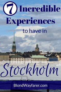 Stockholm | Travel Stockholm | Bucket List | Europe | Wanderlust | Visit Europe | Scandinavia | Stockholm Tips | Travel Tips