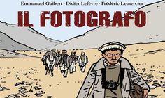Il fotografo, capolavoro di graphic journalism tra fumetto e fotografia d'autore