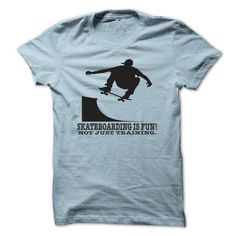 Skateboarding is Fun T Shirts, Hoodies. Get it now ==► https://www.sunfrog.com/Sports/Skateboarding-is-Fun-xrttg.html?41382