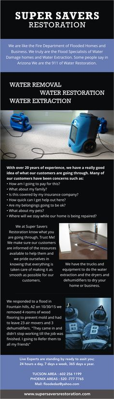 AzFlooded (http://www.supersaversrestoration.com) services all of Arizona for your flood and water damage.  We understand what you are going through and our experienced employees are able to answer any questions about water damage restoration or remediation.  Not only do we help our clients with everyday water or flood damage repair we have a 24 hour emergency service that can cover all of Arizona. On top of our water remediation services we also cover mold removal and remediation.