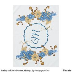 Burlap and Blue Daisies Monogram Country Chic Tablecloth - chic design idea diy elegant beautiful stylish modern exclusive trendy Country Wedding Gifts, Rustic Wedding, Country Blue, Country Chic, Blue Daisies, Monogram Frame, Rustic Theme, The Perfect Touch, Floral Style