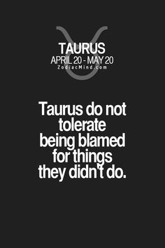 We do not tolerate being blamed for things we didn't do.
