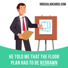 """Redraw"" means ""to draw something again or differently"". Example: He told me that the floor plan had to be redrawn. Want to learn English? Choose your topic here: learzing.com #irregularverbs #englishverbs #verbs #english #englishlanguage #learnenglish #studyenglish #language #vocabulary #dictionary #efl #esl #tesl #tefl #toefl #ielts #toeic #easyenglish #funenglish #redraw #draw #drawing"
