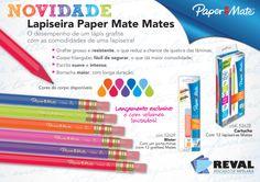 #Lapiseira Paper Mate Mates: o desempenho de um #lápis grafite com as comodidades da lapiseira! #Peçajá