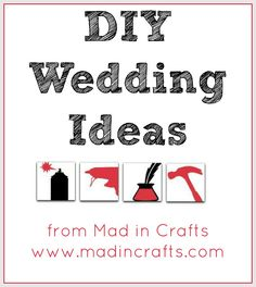 DIY Wedding Ideas from Mad in Crafts