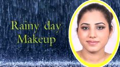 Makeup For Rainy Day