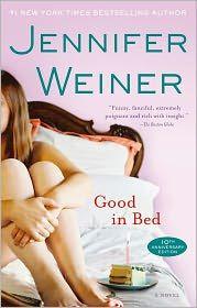 Good in Bed by Jennifer Weiner