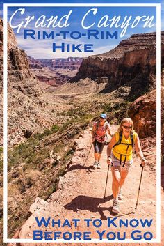Grand Canyon Rim-to-Rim Hike: What You Need to Know The rim-to-rim hike in Grand Canyon National Park is a classic bucket list adventure. Here's what you need to know before conquering this epic hike. Grand Canyon Hiking, Trip To Grand Canyon, Grand Canyon South Rim, Camping Places, Camping And Hiking, Hiking Trails, Hiking Gear, Tent Camping, Winter Camping