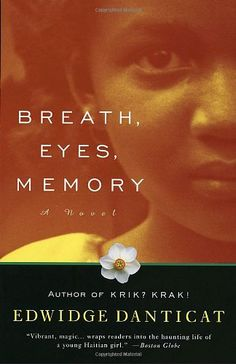 110 best books by barnard alumnae and faculty images on pinterest edwidge danticat breath eyes memory her debut published 20 years ago when she was only 25 years old female writers under fandeluxe Gallery