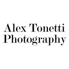 Alex Tonetti Photography || #AlexTonettiPhotography #Photography