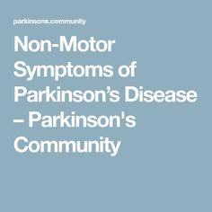 Non-Motor Symptoms of Parkinson's Disease – Parkinson's Community