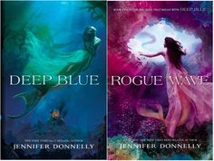 Deep Blue and Rogue Wave Waterfire Saga by Jennifer Donnelly