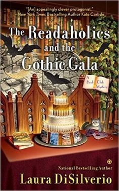 The Readaholics and the Gothic Gala by Laura DiSilverio One sleuthing book club finds themselves in the midst of a gothic-esque mystery as they read Du Maurier's Rebecca in the latest from the author of The Readaholics and the Poirot Puzzle. I Love Books, Good Books, My Books, Books To Read, Amazing Books, Best Mysteries, Cozy Mysteries, Murder Mysteries, Mystery Novels