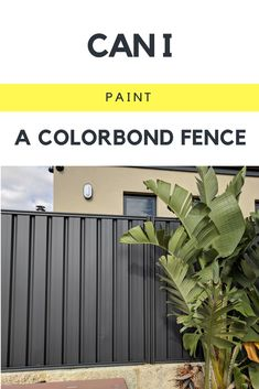 Yes, you can paint a colorbond fence. The best way to do it, which gives an amazing, factory-like finish, is to spray paint over colorbond.
