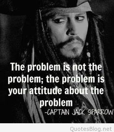 The problem is not the problem...