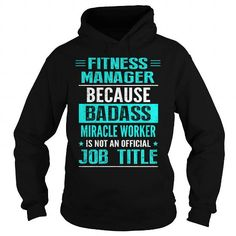 FITNESS MANAGER - #white tee #fall hoodie. ORDER HERE => https://www.sunfrog.com/LifeStyle/FITNESS-MANAGER-97254984-Black-Hoodie.html?68278