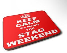 Keep Calm It's Nearly The STAG Weekend Wooden Drinks Bar ...…