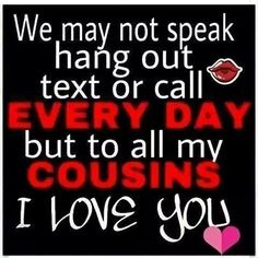 39 Best Cousin Quotes Images Quote Family Quotes About Family