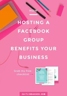 How Hosting A Facebook Group Benefits Your Business