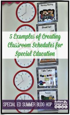 Autism Classroom News5 Examples of Setting Classroom Schedules in Special Education: Special Ed Summer Blog Hop