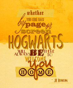 whether you come back by page or screen Hogwarts will always be there to welcome you home #Harry #Potter