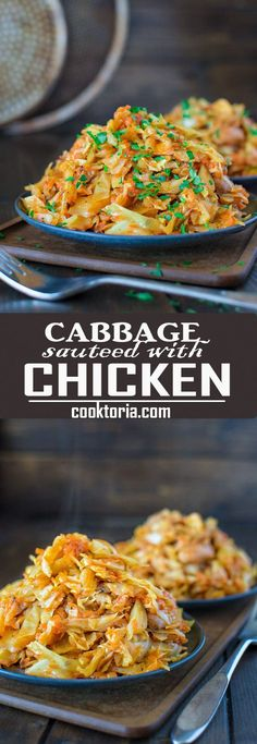 Succulent cabbage sauteed with tender chicken and vegetables. Just a few ingredients and about 15 minutes of active time make up this delicious dinner. This is my #1 Best Recipe yet!  COOKTORIA.COM