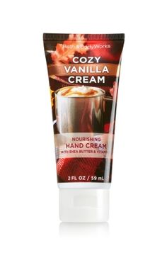 Cozy Vanilla Cream - Nourishing Hand Cream - Bath & Body Works - Moisturizing Shea Butter & Vitamin E absorb quickly to leave hands feeling soft, smooth, luxuriously nourished and lightly scented.