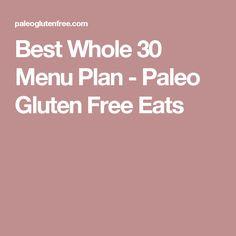 Best Whole 30 Menu Plan - Paleo Gluten Free Eats