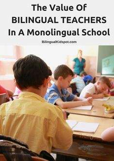 the value of bilingual teachers in a monolingual majority school Language Immersion, Bilingual Education, Dual Language, Group Activities, Teaching Spanish, Super Powers, Children, Kids, Classroom