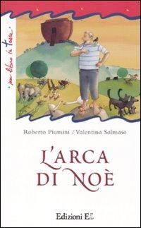 """L'arca di Noe`"" di Roberto Piumini"