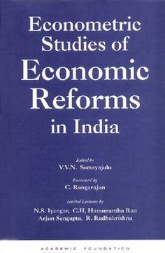 Econometric Studies of Economic Reforms in India..  Brings together the Econometric studies dealing with various aspects of micro and macro sectors Physical, Monetary, Trade and Services - of the Indian economy. ..  http://www.eurospanbookstore.com/