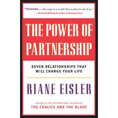 The Power of Partnership by Riane Eisler
