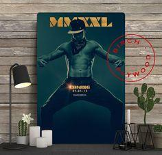MAGIC MIKE XXL Poster on Wood, Channing Tatum, Joe Manganiello, Movie Posters, Unique Gift, Birthday Gift, Print on Wood, Wood Gift