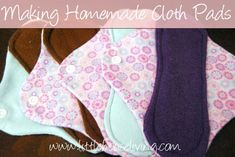 Make your own homemade cloth pads! Save SO much money and keeps the chemicals out of your body.