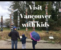 How to visit Vancouv