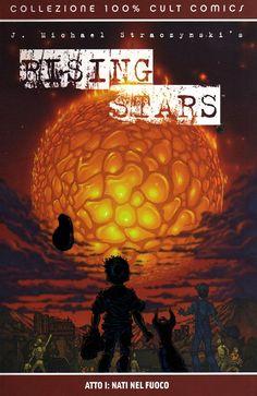 Rising Stars - Volume 1 - Atto I, Nati nel Fuoco Italian   CBR   213 pages   103 MB