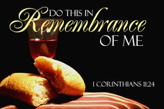 Holy Thursday 'Do this as a memorial of me' 1 Corinthians Faith Quotes, Bible Quotes, Bible Verses, Scriptures, Praise The Lords, Praise And Worship, Communion Scripture, Lenten Quotes, Postive Thoughts