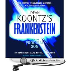 I really enjoy reading most of his books. This is book 1 in the Frankenstein series.