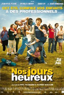 Nos jours heureux (2006) de Olivier Nakache et Eric Toledano Avec :Jean-Paul Rouve, Marilou Berry, Omar Sy...