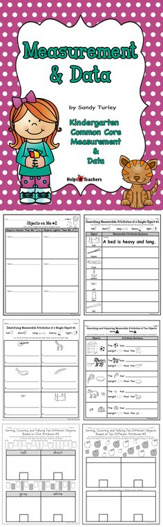 $ FANTASTIC!  This packet includes 16 pages of Kindergarten Measurement and Data activities.  Those included are: -IDENTIFYING the measurable attributes of a single object -DESCRIBING the measurable attributes of a single object-IDENTIFYING the measurable attributes of TWO objects-DESCRIBING the measurable attributes of TWO objects -Sorting, counting and tallying two different objects based on ONE attribute-Sorting, counting and tallying two different objects based on TWO different…