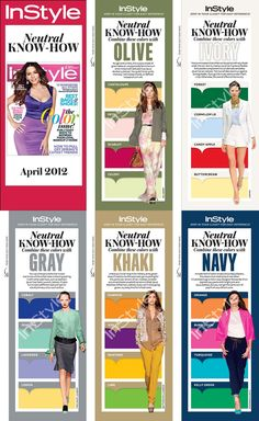 Neutral Know How from Instyle - what colors to wear with olive, white, khaki , grey, and navy