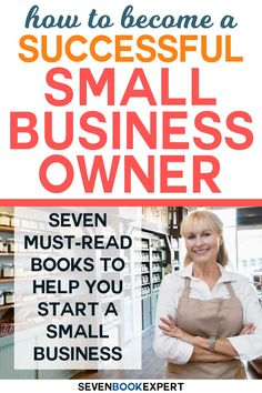 Thinking about starting a small business? These books by business experts will help you become a successful small business owner in no time! Business Goals, Starting A Business, Business Tips, Best Motivational Books, Inspirational Books, Writing Advice, Writing A Book, Book Lists, Reading Lists