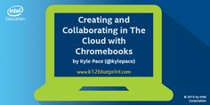 Creating and Collaborating in The Cloud with Chromebooks | K-12 Blueprint