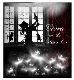 """Clara in the Nutcracker"" by rubysal ❤ liked on Polyvore featuring Nutcracker"