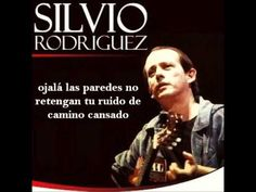 Silvio Rodriguez - Ojala - Letra - YouTube Tv, Videos, Youtube, Movies, Movie Posters, Souvenirs, Literatura, Songs, Lyrics