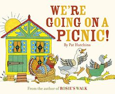 We're Going On A Picnic: Amazon.co.uk: Pat Hutchins: 9781782950226: Books