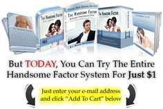 The Handsome Factor: Appearance Transformation System Factors, Physics, Handsome, Physique