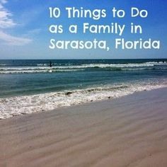 10 Things to Do as a Family in Sarasota, Florida #travelwithkids #florida